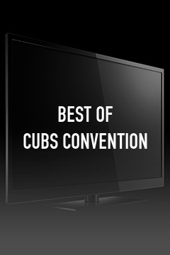 Best of Cubs Convention